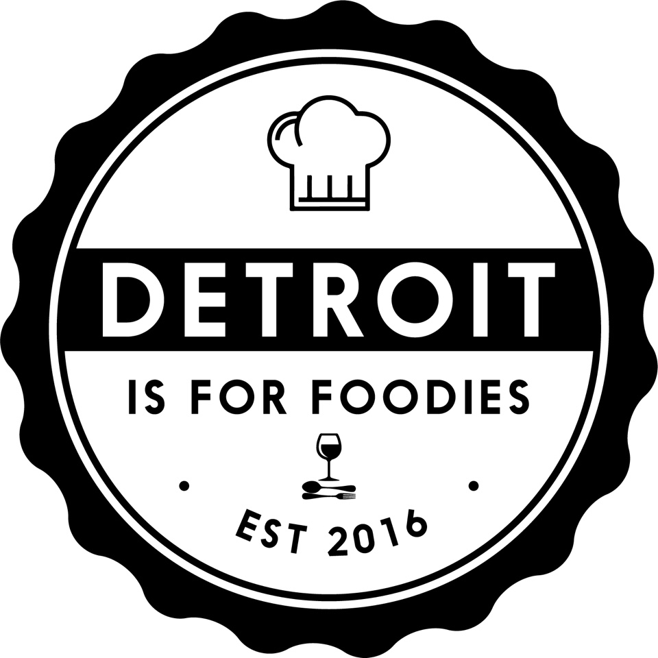 Detroit Is For Foodies